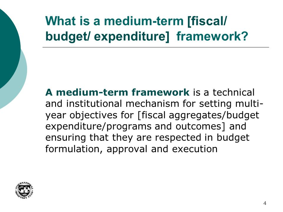 What is a medium-term [fiscal/ budget/ expenditure] framework